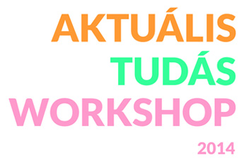 projektjeink Aktualis-Tudas-Workshop-2014